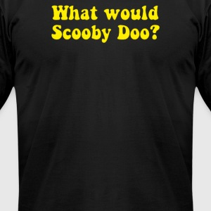WHAT WOULD SCOOBY DOO - Men's T-Shirt by American Apparel