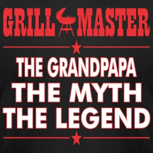 Grillmaster The Grandpapa The Myth The Legend BBQ - Men's T-Shirt by American Apparel