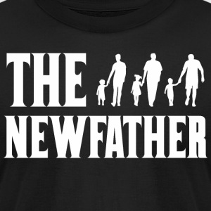 The New Father Happy Fathers Day - Men's T-Shirt by American Apparel