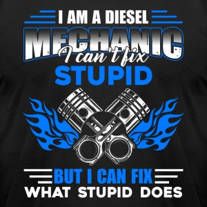 I Am A Diesel Mechanic Tee Shirt - Men's T-Shirt by American Apparel