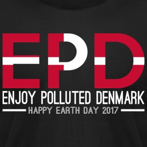 EPD Enjoy Polluted Denmark Happy Earth Day 2017 - Men's T-Shirt by American Apparel