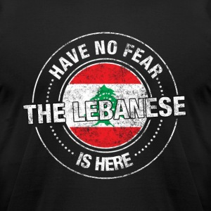 Have No Fear The Lebanese Is Here - Men's T-Shirt by American Apparel
