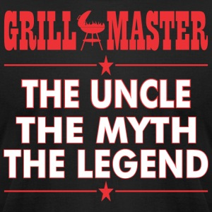 Grillmaster The Uncle The Myth The Legend BBQ - Men's T-Shirt by American Apparel