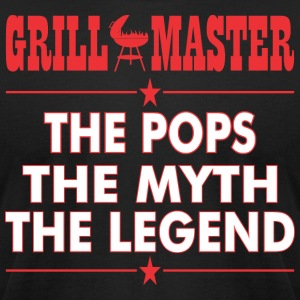 Grillmaster The Pops The Myth The Legend BBQ - Men's T-Shirt by American Apparel