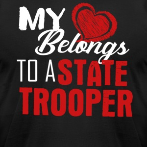 My Heart Belongs To A State Trooper Shirt - Men's T-Shirt by American Apparel