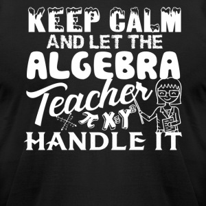 Algebra Teacher Shirt - Men's T-Shirt by American Apparel
