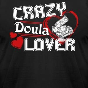 Doula Lover Shirt - Men's T-Shirt by American Apparel