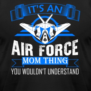 Air Force Mom Thing Shirt - Men's T-Shirt by American Apparel