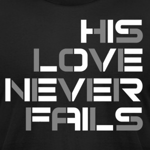 His Love Never Fails - Men's T-Shirt by American Apparel