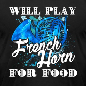 WILL PLAY FRENCH HORN SHIRT - Men's T-Shirt by American Apparel
