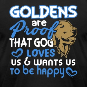 GOLDENS ARE PROOF SHIRT - Men's T-Shirt by American Apparel