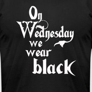 On Wednesdays We Wear Black - Men's T-Shirt by American Apparel