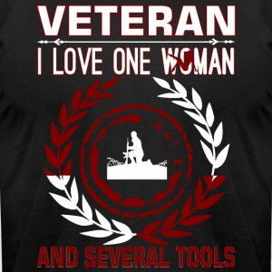 Veteran I Love One Woman And Several Tools - Men's T-Shirt by American Apparel