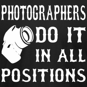 Photographers Do It In All Positions - Men's T-Shirt by American Apparel
