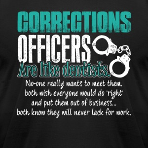 Corrections Officers Shirt - Men's T-Shirt by American Apparel