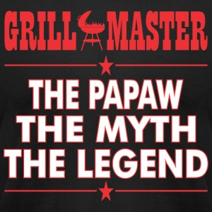 Grillmaster The Papaw The Myth The Legend BBQ - Men's T-Shirt by American Apparel