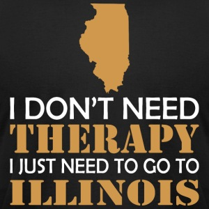 I Dont Need Therapy I Just Want To Go Illinois - Men's T-Shirt by American Apparel