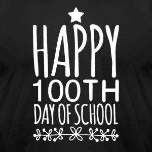 Happy 100th day of school - Men's T-Shirt by American Apparel