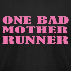 One bad mother runner - Men's T-Shirt by American Apparel