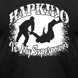 HAPKIDO IS MY SUPERPOWER SHIRT - Men's T-Shirt by American Apparel