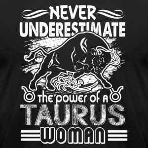 THE POWER OF A TAURUS WOMAN SHIRT - Men's T-Shirt by American Apparel