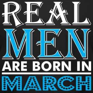 Real Men Are Born In March - Men's T-Shirt by American Apparel