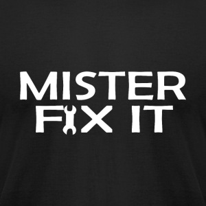 Mister Fix It - Men's T-Shirt by American Apparel