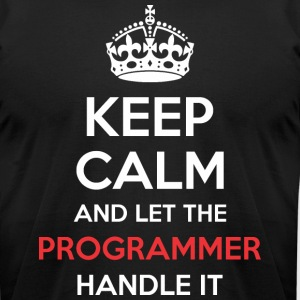 Keep Calm And Let Programmer Handle It - Men's T-Shirt by American Apparel