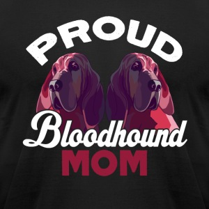 PROUD BLOODHOUND BLOODMOM MOM SHIRT - Men's T-Shirt by American Apparel