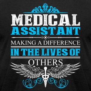 MEDICAL ASSISTANT SHIRT - Men's T-Shirt by American Apparel