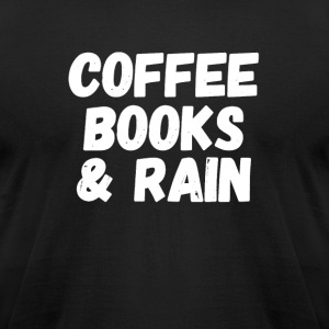 coffee books & rain - Men's T-Shirt by American Apparel