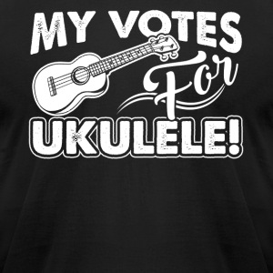 MY VOTES FOR UKULELE SHIRT - Men's T-Shirt by American Apparel