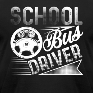 COOL BUS DRIVER SHIRT - Men's T-Shirt by American Apparel