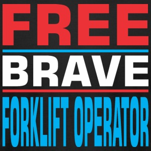 Free Brave Forklift Operator - Men's T-Shirt by American Apparel
