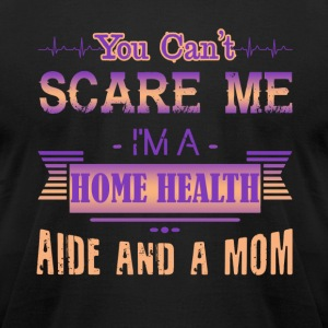 Home Health Aide Mom Shirt - Men's T-Shirt by American Apparel
