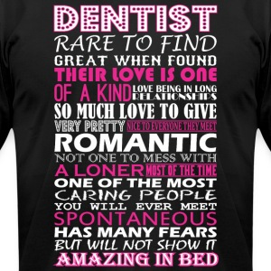 Dentist Rare To Find Romantic Amazing To Bed - Men's T-Shirt by American Apparel