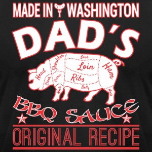 Made In Washington Dads BBQ Sauce Original Recipe - Men's T-Shirt by American Apparel