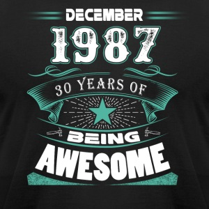 December 1987 - 30 years of being awesome - Men's T-Shirt by American Apparel