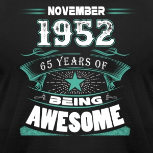 November 1952 - 65 years of being awesome - Men's T-Shirt by American Apparel