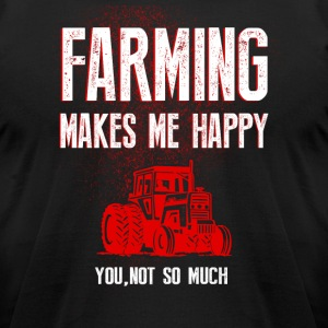 Farming make me happy T Shirts - Men's T-Shirt by American Apparel