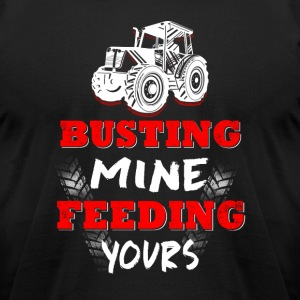 Busting mine feeding yours - Men's T-Shirt by American Apparel