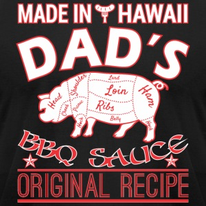 Made In Hawaii Dads BBQ Sauce Original Recipe - Men's T-Shirt by American Apparel