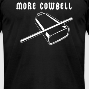 More Cowbell - Men's T-Shirt by American Apparel