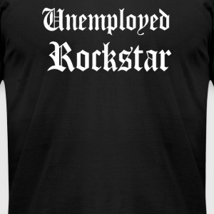 Unemployed Rockstar - Men's T-Shirt by American Apparel