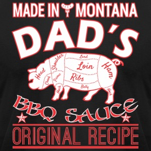Made In Montana Dads BBQ Sauce Original Recipe - Men's T-Shirt by American Apparel