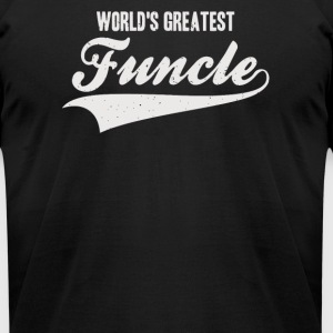 Worlds Greatest Funcle - Men's T-Shirt by American Apparel