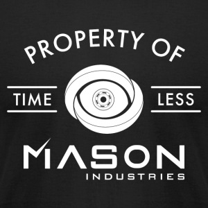 Timeless - Property Of Mason Industries - Men's T-Shirt by American Apparel