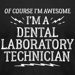 Technician - Dental Laboratory Technician Work - - Men's T-Shirt by American Apparel