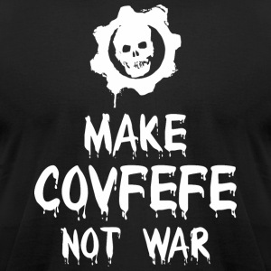 Make Covfefe Not War - Men's T-Shirt by American Apparel