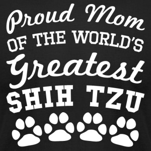 Proud Mom Of The World's Greatest Shih Tzu - Men's T-Shirt by American Apparel
